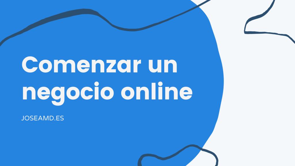 Comenzar un negocio online
