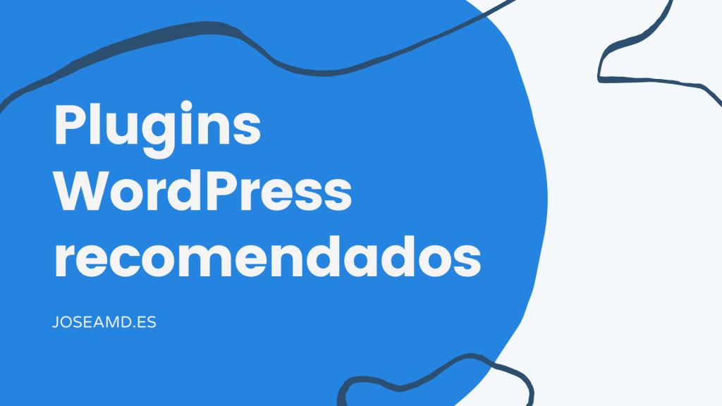 Plugins WordPress recomendados