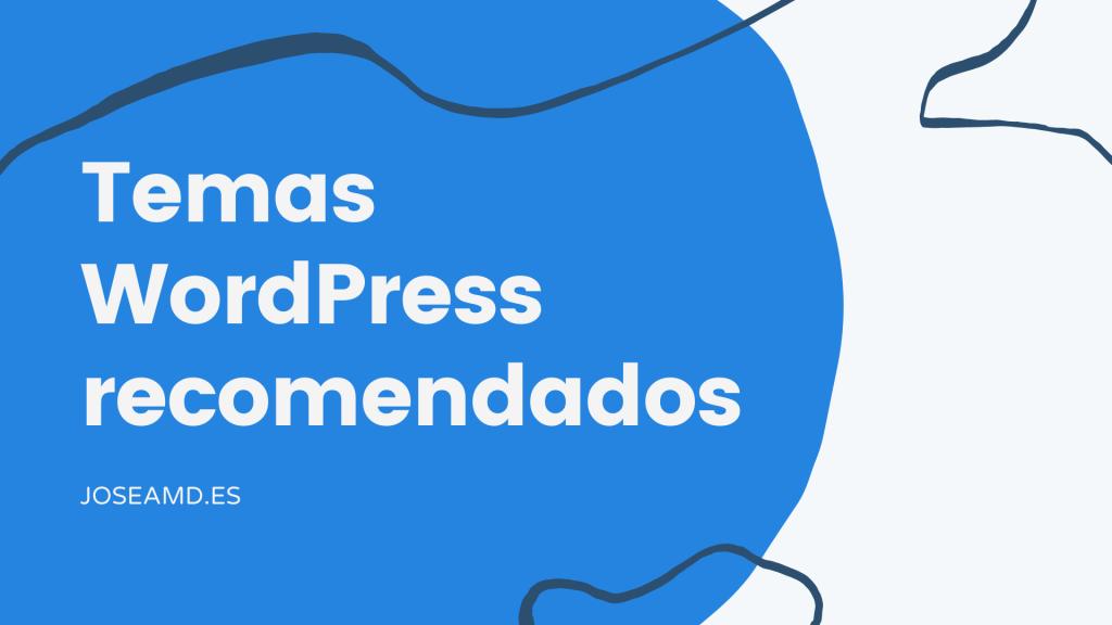 Temas WordPress recomendados